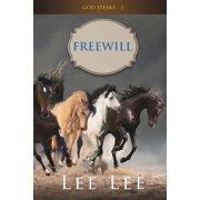 GOD SPEAKS - Volume 3 FREEWILL (Paperback)