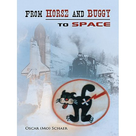 From Horse and Buggy to Space - (Horse Buggy)
