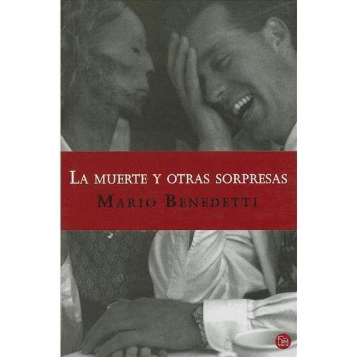 La muerte y otras sorpresas / Death and Other Surprises