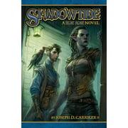 Shadowtide: A Blue Rose Novel (Paperback)