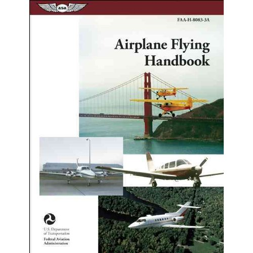 Airplane Flying Handbook 2004: FAA-H-8083-3A