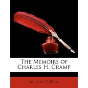 The Memoirs of Charles H. Cramp