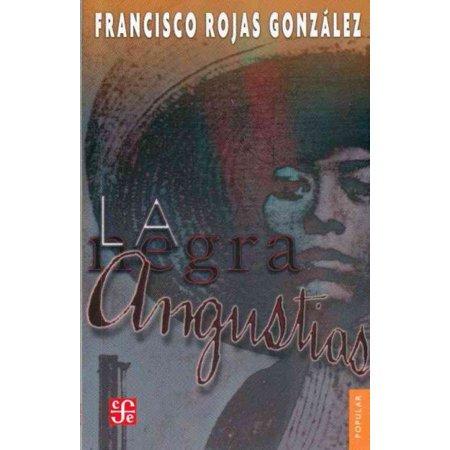 La Negra Angustias  The Black Anguish