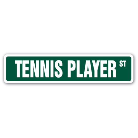 Player Street Sign - TENNIS PLAYER Street Sign sport doubles pro lessons singles | Indoor/Outdoor |  24