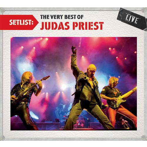 Setlist: The Very Best Of Judas Priest - Live (Remaster)