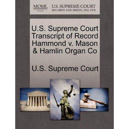 Hammond Organ Music - U.S. Supreme Court Transcript of Record Hammond V. Mason & Hamlin Organ Co