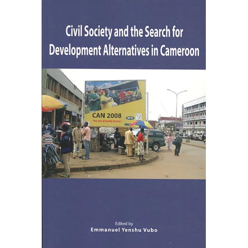 Civil Society and the Search for Development Alternatives in Cameroon