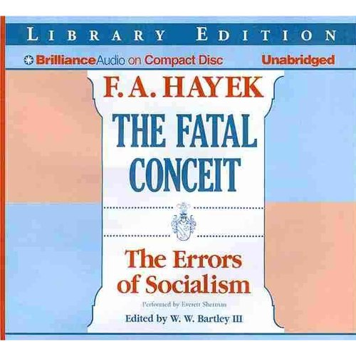 The Fatal Conceit: The Errors of Socialism: Library Edition