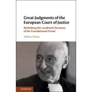 Great Judgments of the European Court of Justice (Hardcover)