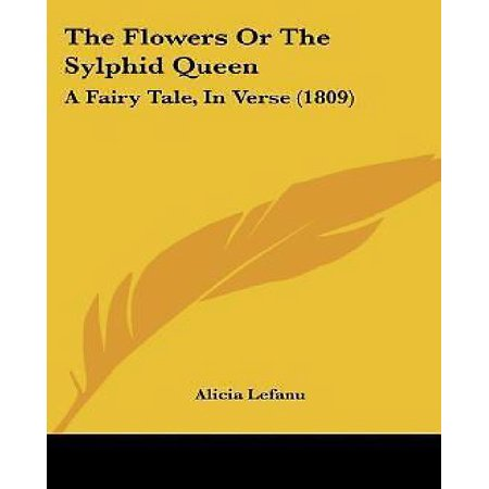 The Flowers or the Sylphid Queen: A Fairy Tale, in Verse (1809)