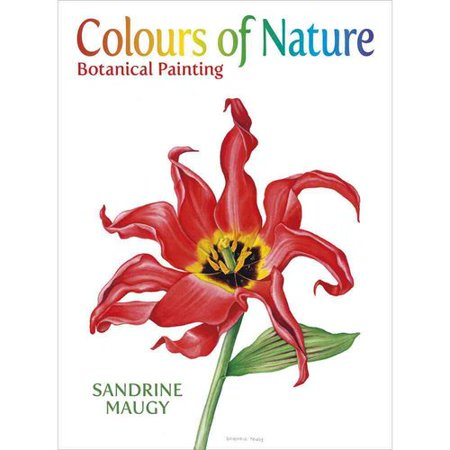 Colours of Nature: Botanical Painting