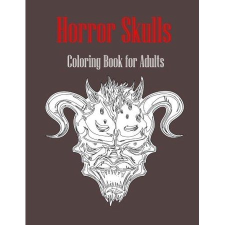 Horror Skulls Coloring Book For Adults