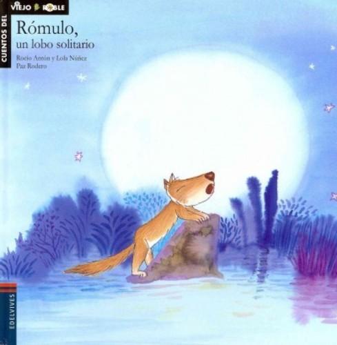 ROMULO, UN LOBO SOLITARIO / ROMMULUS, THE LONELY WOLF