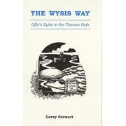 Wysis Way : Offa's Dyke to the Thames Path