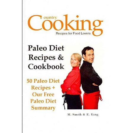 Paleo Diet Recipes   Cookbook  50 Paleo Diet Recipes   Our Free Paleo Diet Summary