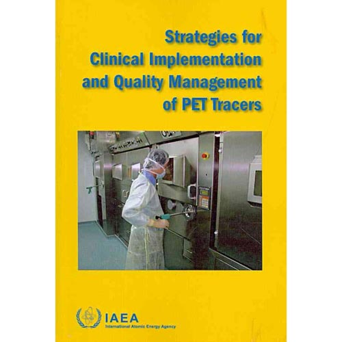 Strategies for Clinical Implementation and Quality Management of Pet Tracers