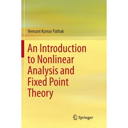 An Introduction to Nonlinear Analysis and Fixed Point