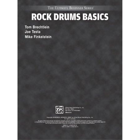 Ultimate Beginner Series: Rock Drums Basics Two Ultimate Beginner Series