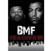 The Black Mafia Family: The Rise and Fall of a Hip Hop Drug Empire by