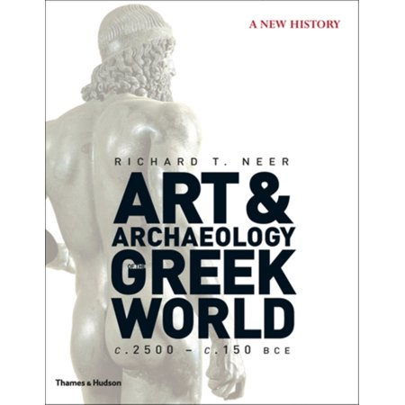 Art   Archaeology Of The Greek World  A New History  C  2500   C  150 Bce  Hardcover