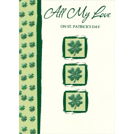 Designer Greetings 3 Embossed Four Leaf Clovers: All My Love St. Patrick's Day