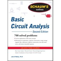 Schaum's Outlines: Schaum's Outline of Basic Circuit Analysis (Paperback)