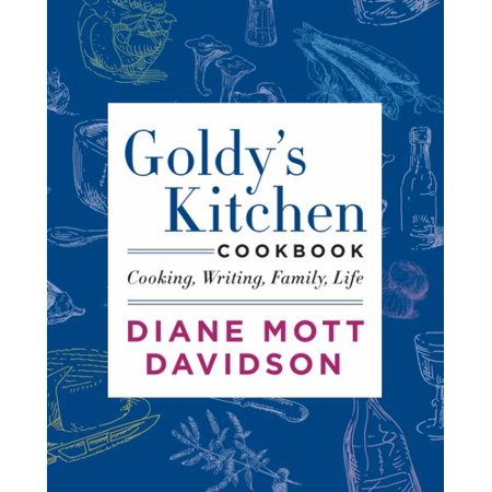 Goldy's Kitchen Cookbook:  Cooking, Writing, Family, Life - image 1 de 1