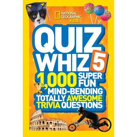 National Geographic Kids Quiz Whiz 5 : 1,000 Super Fun Mind-bending Totally Awesome Trivia Questions - Halloween Quiz Level 1