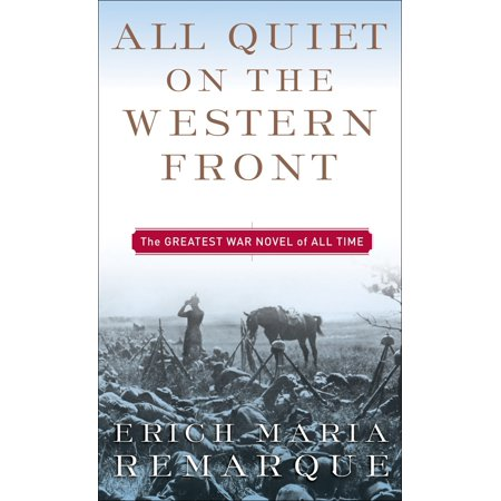 All Quiet on the Western Front : A Novel (Conflict In All Quiet On The Western Front)