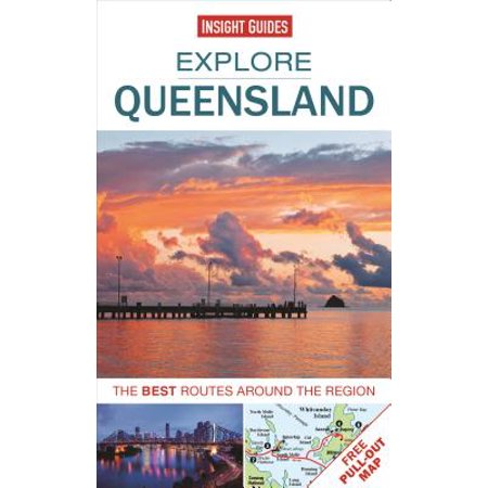 Explore Queensland : The Best Routes Around the