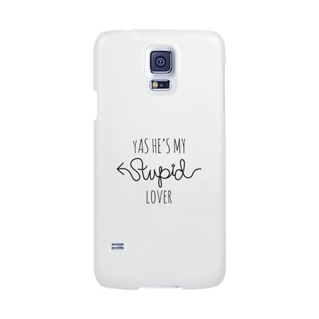best sneakers d09ae 4a659 His Stupid Lover Phone Case For Galaxy S5 Funny Couples Phone Cases
