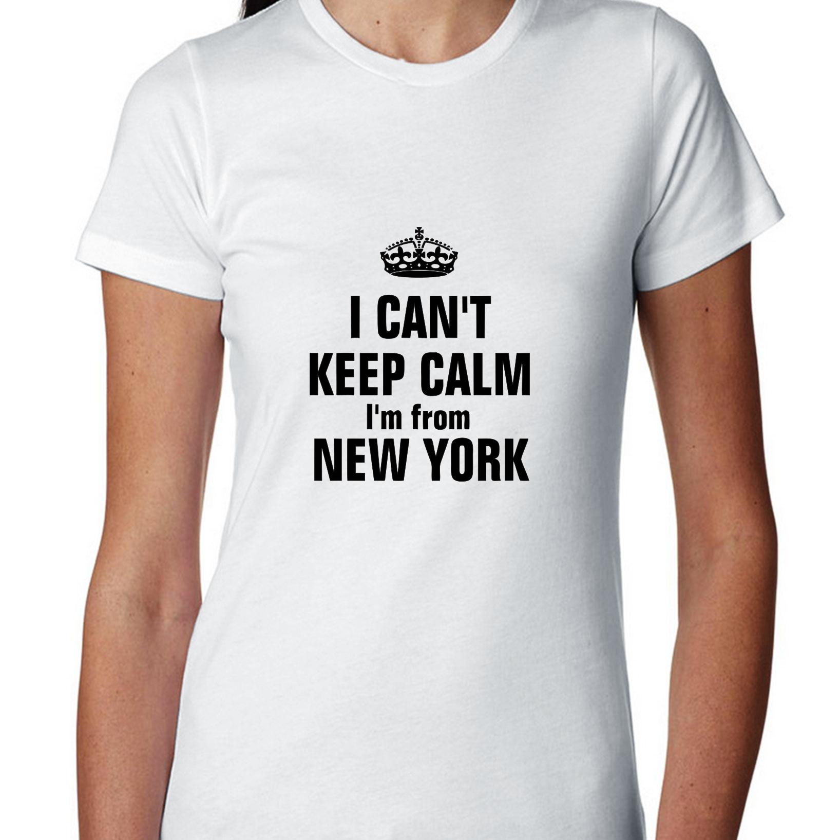 Trendy I Can't Keep Calm I'm From New York Women's Cotton T-Shirt