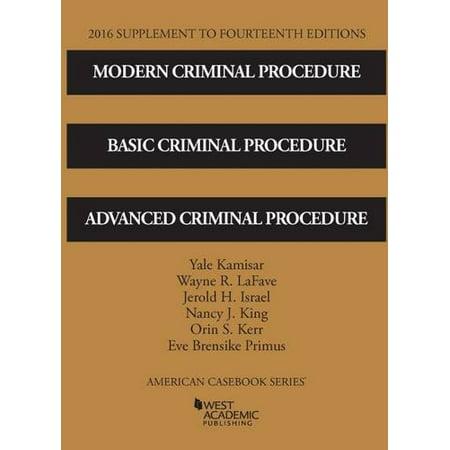 Modern Criminal Procedure  Basic Criminal Procedure  And Advanced Criminal Procedure  American Casebook Series   9781634607568  Paperback  2016