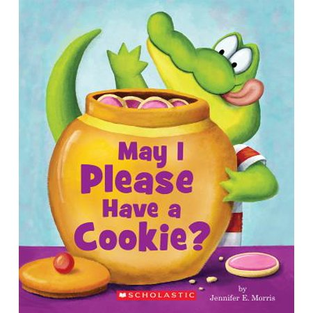 May I Please Have a Cookie (Board Book) (Best Way To Have A Baby)