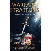 Warfare Strategies: Biblical Weapons (Paperback)