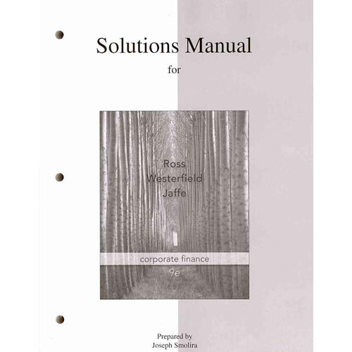 Corporate Finance: Solutions Manual