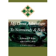 My Great Adventure to Normandy & Back - eBook