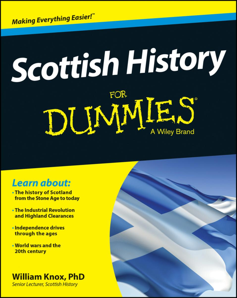 Scottish History for Dummies - William Knox PhD