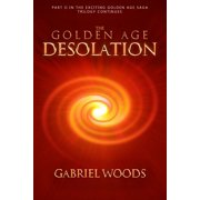 The Golden Age Desolation - eBook