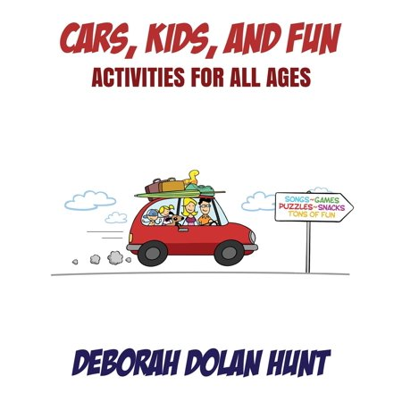 Cars, Kids, and Fun: Activities for All Ages (Paperback)