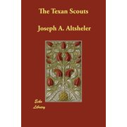 The Texan Scouts (Paperback)