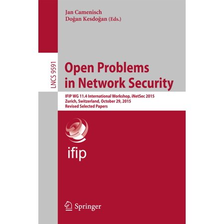 Open Problems in Network Security - eBook (There Was A Problem With The Network 429)
