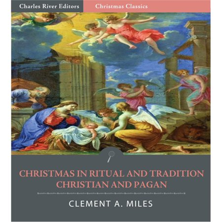 Christmas in Ritual and Tradition, Christian and Pagan (Illustrated Edition) - eBook (Pagan Halloween Tradition)