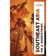 Travel Guide: Lonely Planet Southeast Asia on a Shoestring - Paperback