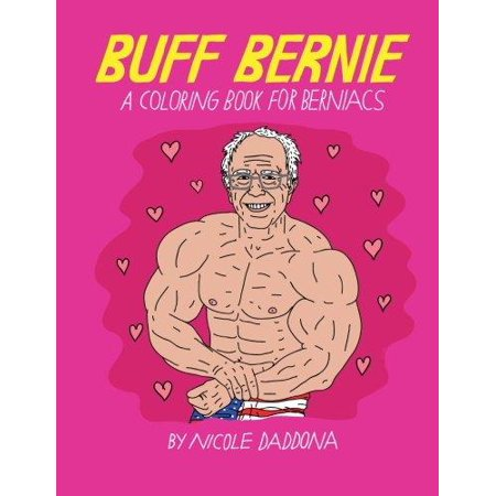 Buff Bernie A Coloring Book For Berniacs