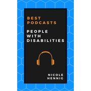 Best Podcasts: People with Disabilities - eBook