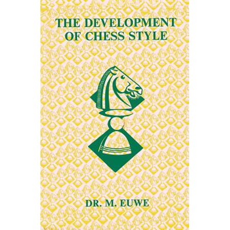 Development of Chess Style (Development Of Chess Style)