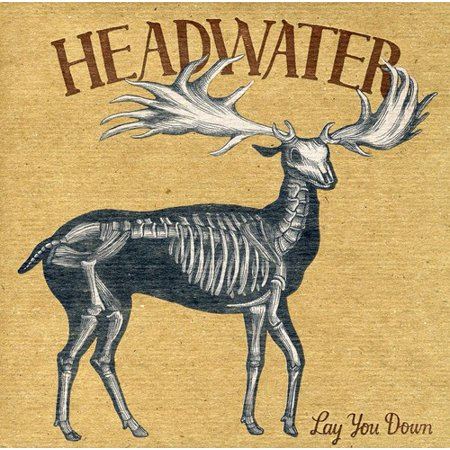 Headwater   Lay You Down  Cd