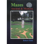 Mazes Ancient and Modern