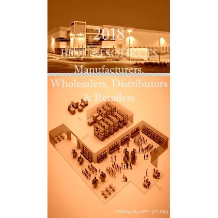 2018 Best Resources for Manufacturers, Wholesalers, Distributors & Retailers - eBook - Discount Wholesalers Inc Reviews